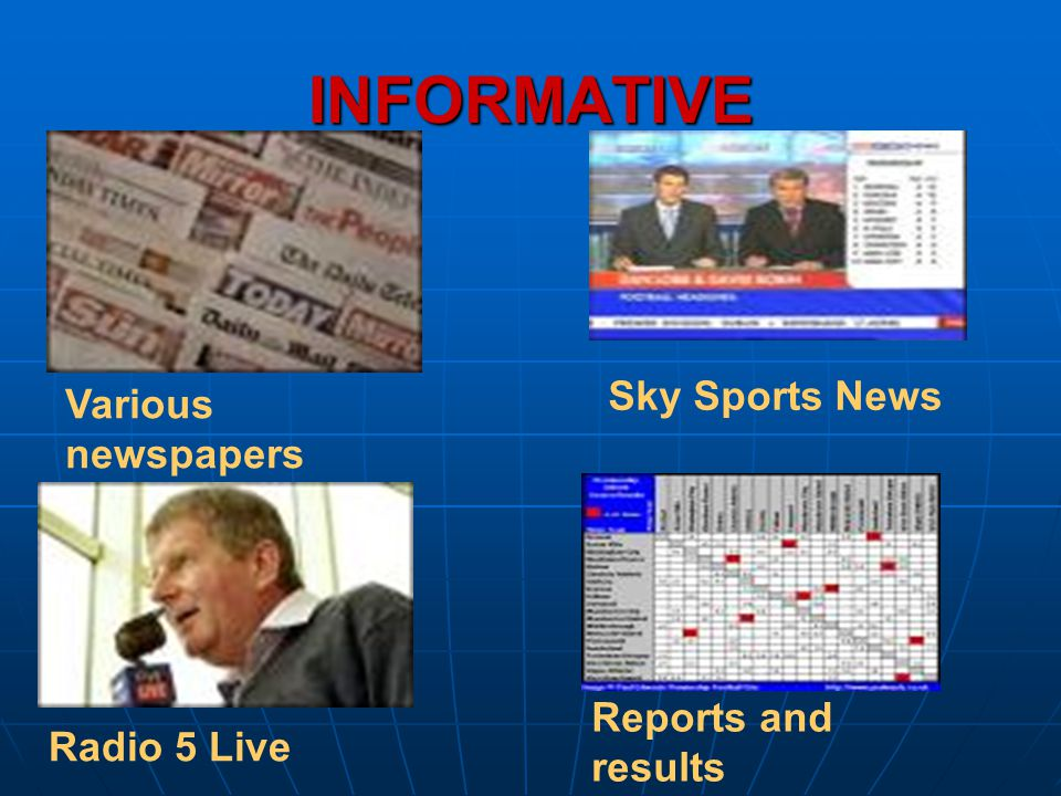 INFORMATIVE Sky Sports News Various newspapers Reports and results