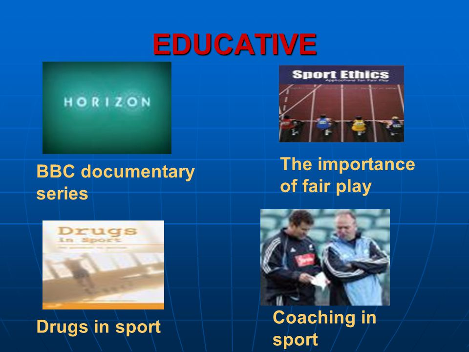 EDUCATIVE The importance of fair play BBC documentary series