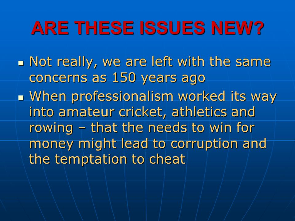 ARE THESE ISSUES NEW Not really, we are left with the same concerns as 150 years ago.