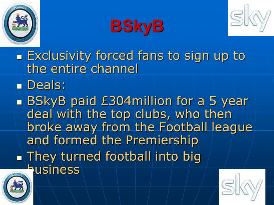 BSkyB Exclusivity forced fans to sign up to the entire channel Deals: