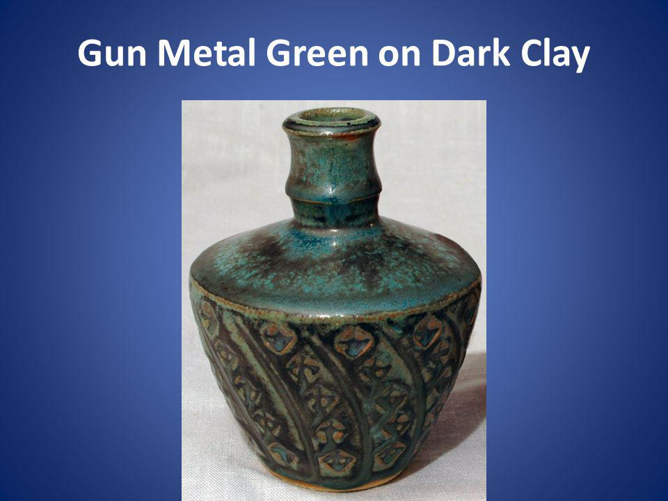 Gun Metal Green on Dark Clay