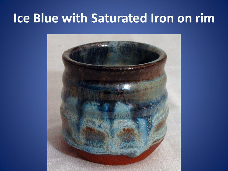 Ice Blue with Saturated Iron on rim