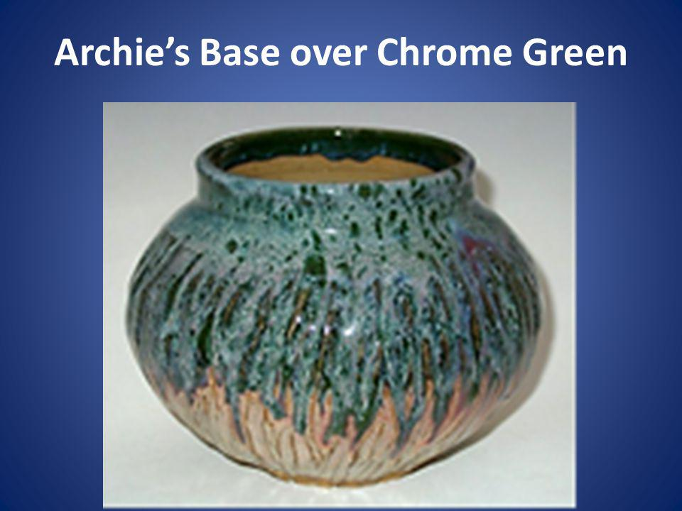 Archie's Base over Chrome Green
