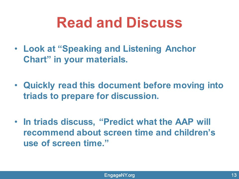 Read and Discuss Look at Speaking and Listening Anchor Chart in your materials.