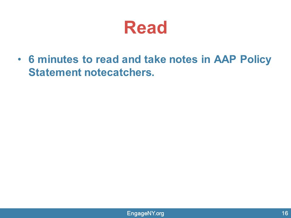 Read 6 minutes to read and take notes in AAP Policy Statement notecatchers. EngageNY.org