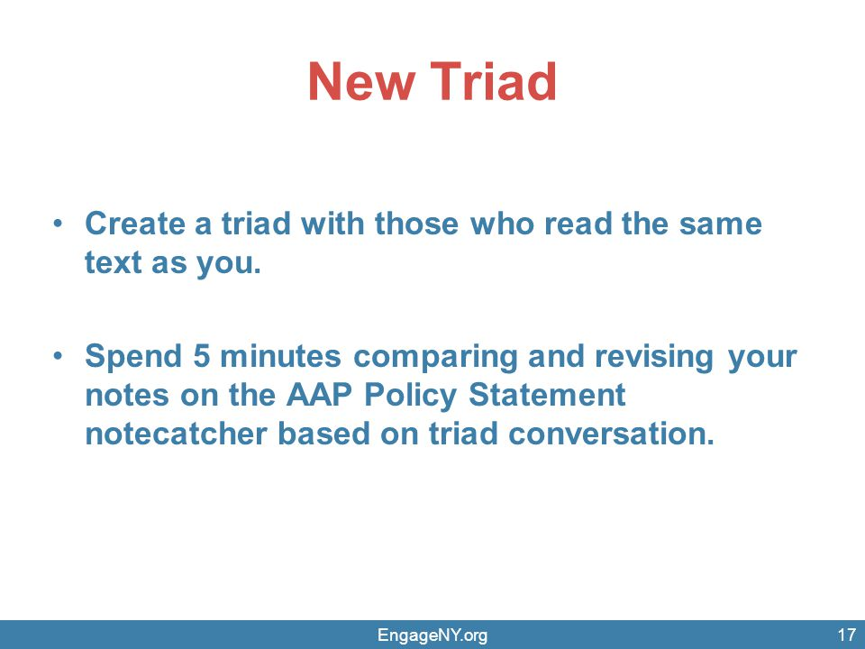 New Triad Create a triad with those who read the same text as you.