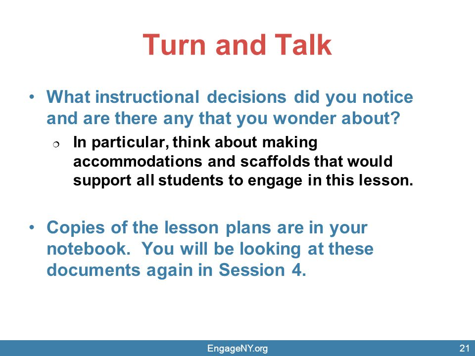 Turn and Talk What instructional decisions did you notice and are there any that you wonder about
