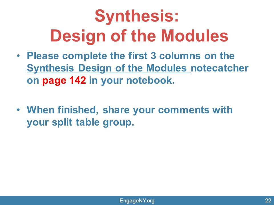 Synthesis: Design of the Modules