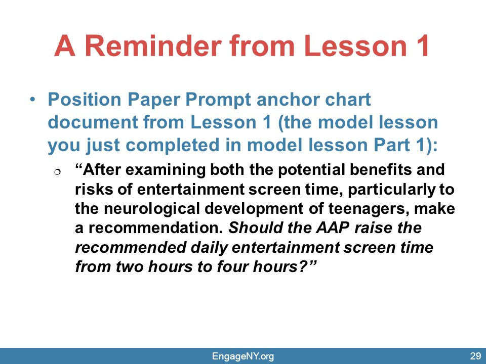 A Reminder from Lesson 1 Position Paper Prompt anchor chart document from Lesson 1 (the model lesson you just completed in model lesson Part 1):