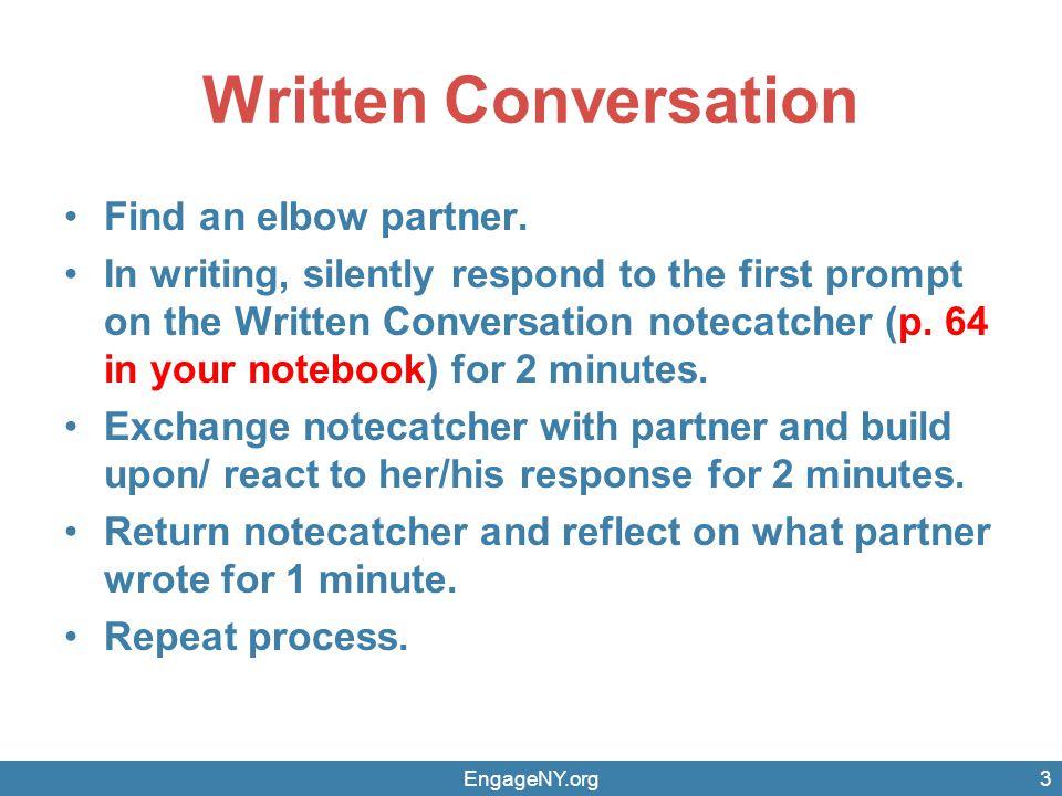 Written Conversation Find an elbow partner.