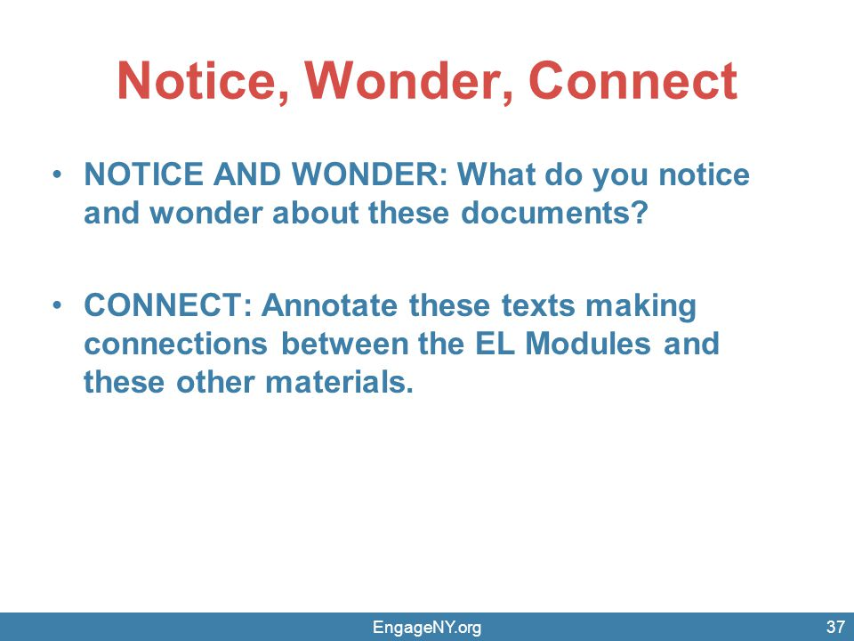 Notice, Wonder, Connect NOTICE AND WONDER: What do you notice and wonder about these documents