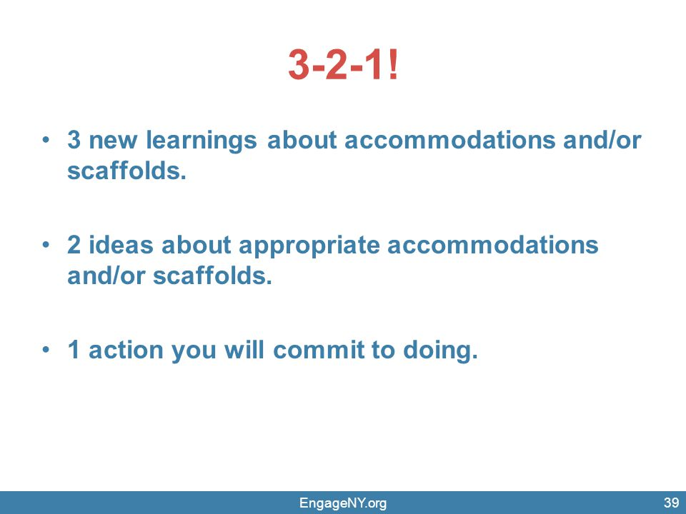 3-2-1! 3 new learnings about accommodations and/or scaffolds.