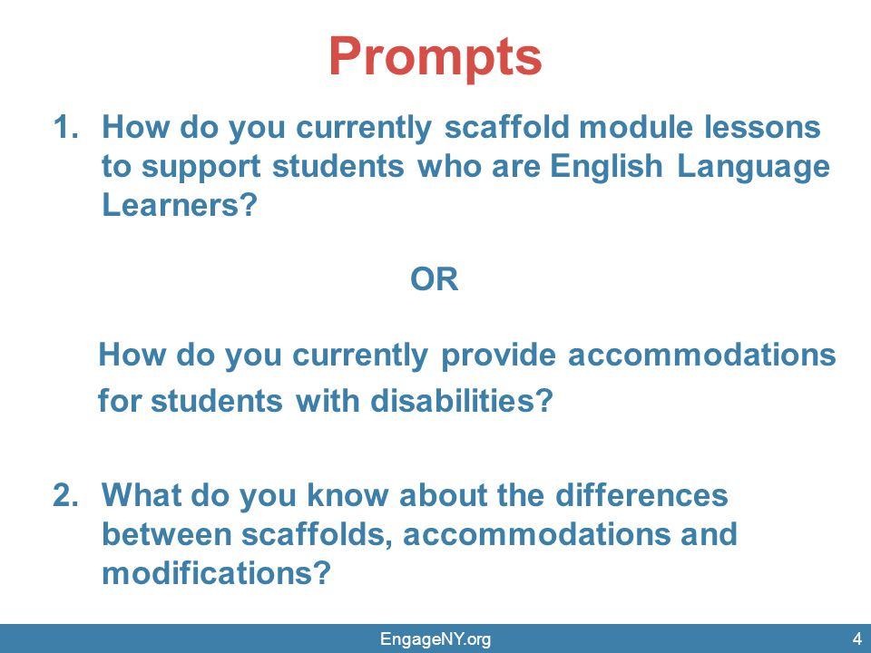 Prompts How do you currently scaffold module lessons to support students who are English Language Learners