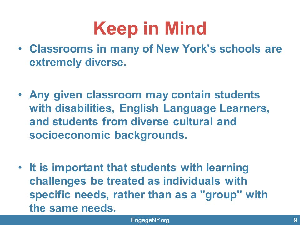 Keep in Mind Classrooms in many of New York s schools are extremely diverse.