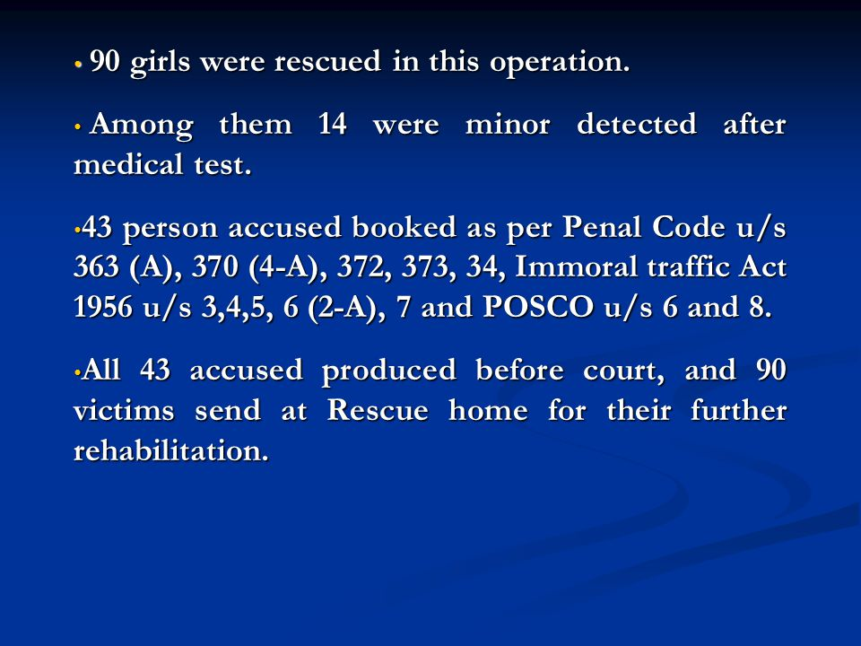 90 girls were rescued in this operation.