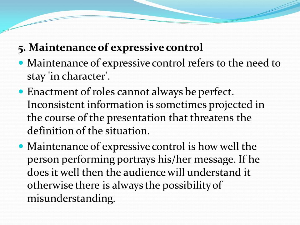 5. Maintenance of expressive control