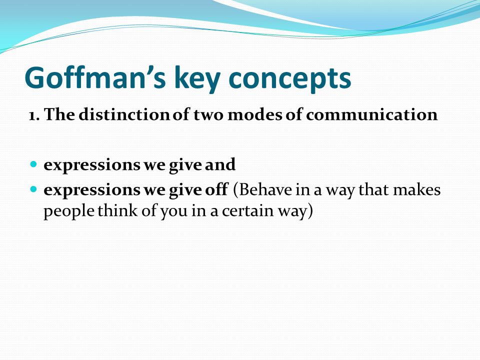 Goffman's key concepts