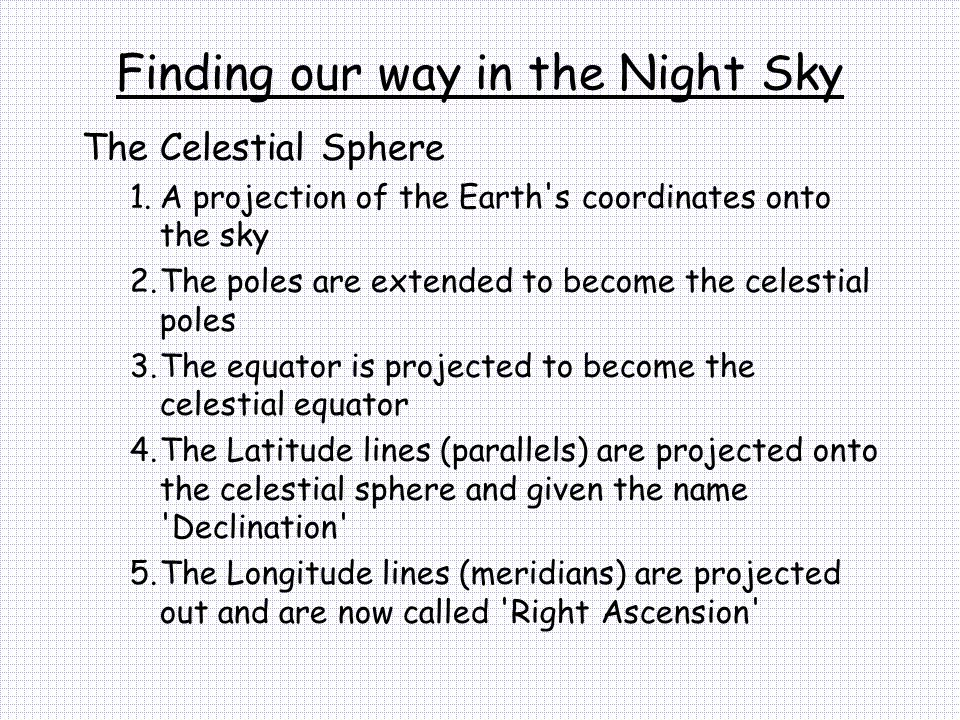 Finding our way in the Night Sky