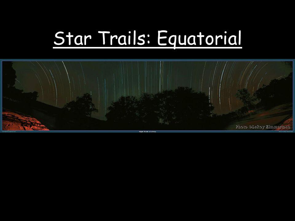 Star Trails: Equatorial