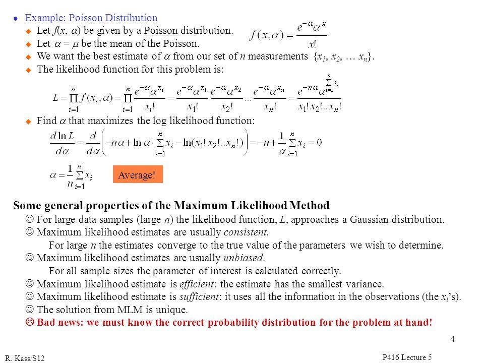 Some general properties of the Maximum Likelihood Method
