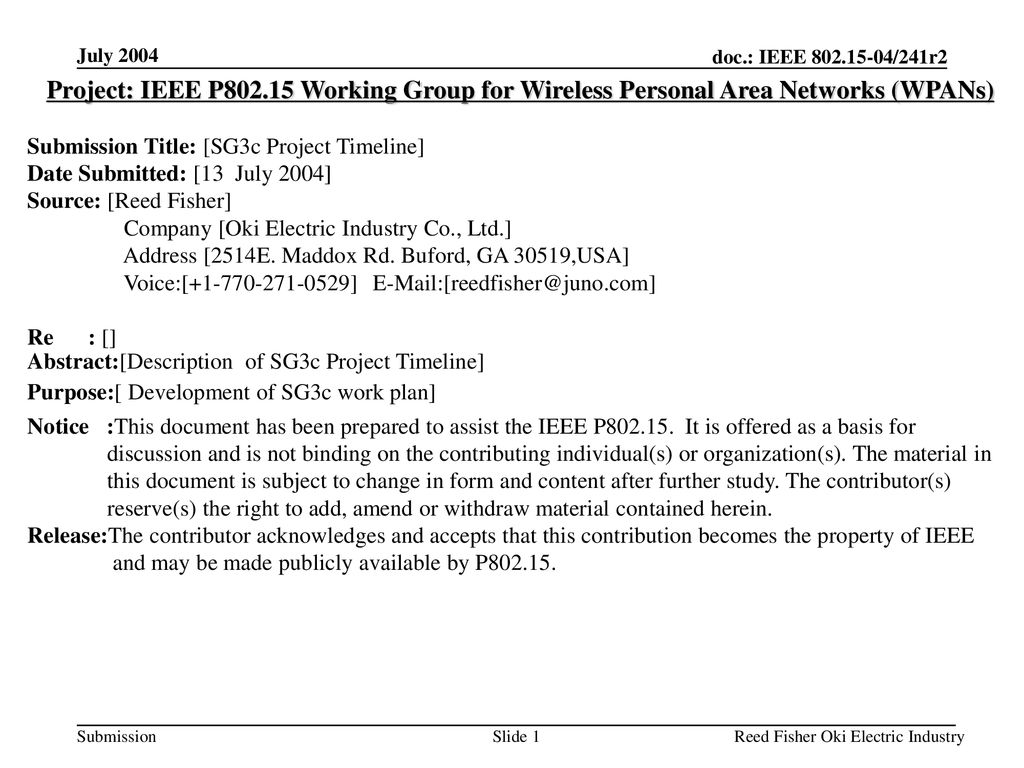 July 2004 Project: IEEE P Working Group for Wireless Personal Area Networks (WPANs) Submission Title: [SG3c Project Timeline]