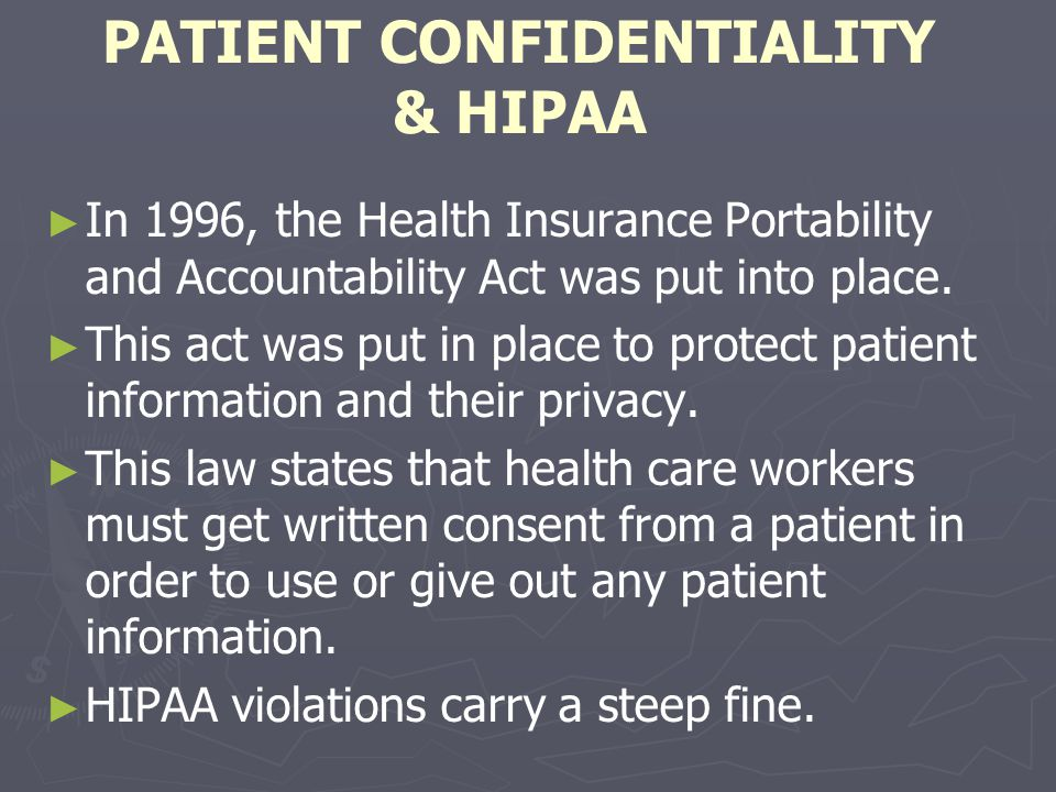 PATIENT CONFIDENTIALITY & HIPAA