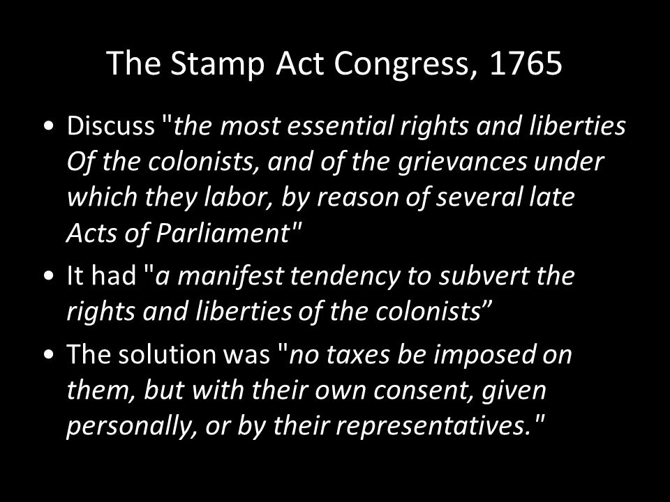 The Stamp Act Congress, 1765
