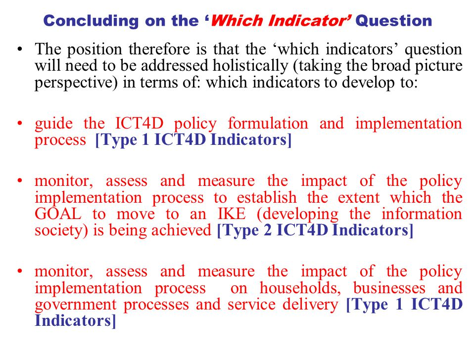Concluding on the 'Which Indicator' Question
