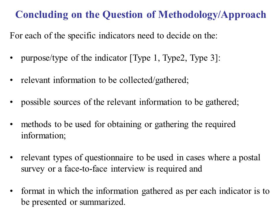 Concluding on the Question of Methodology/Approach