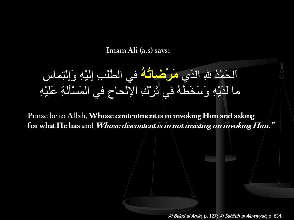 Imam Ali (a.s) says: