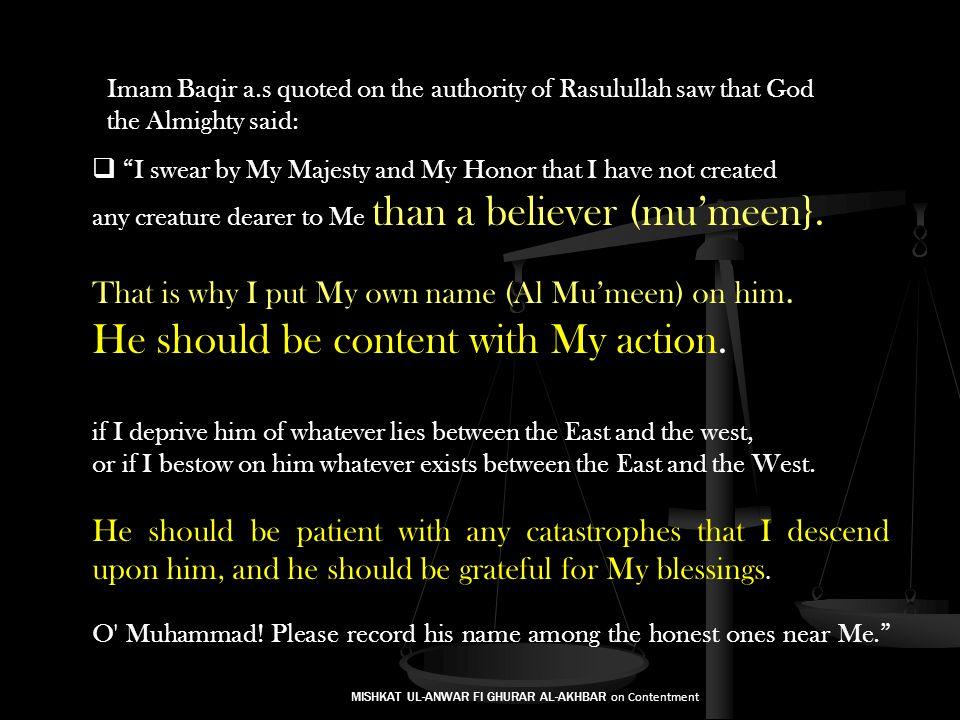 MISHKAT UL-ANWAR FI GHURAR AL-AKHBAR on Contentment