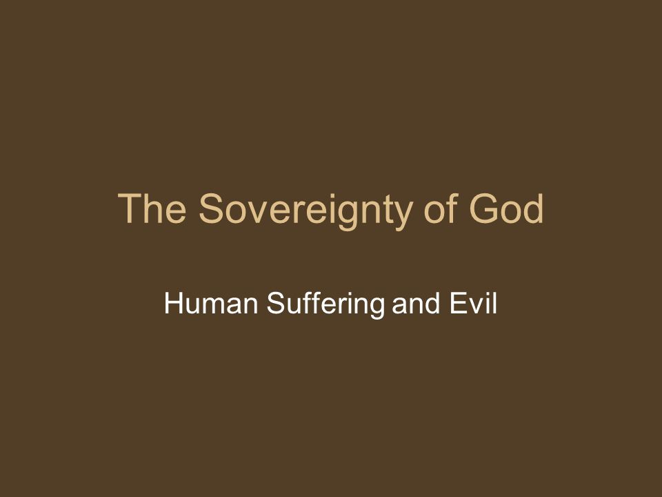 Human Suffering and Evil