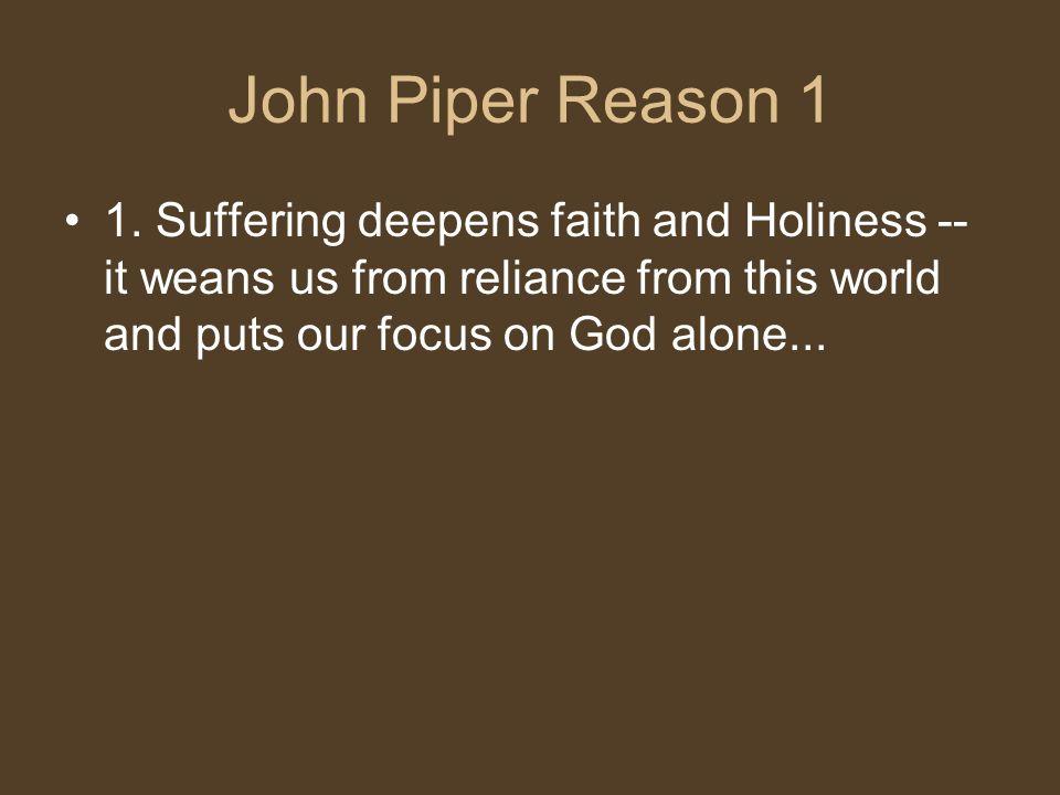 John Piper Reason 1 1.