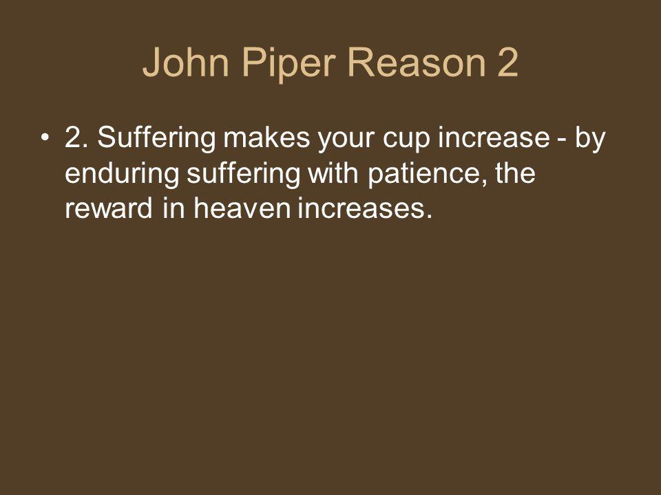 John Piper Reason 2 2.
