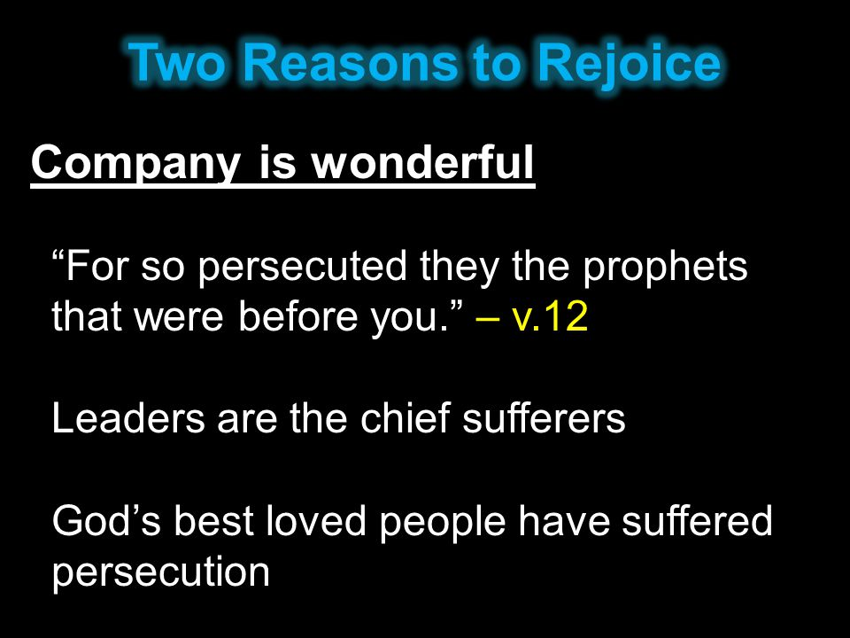 Two Reasons to Rejoice Company is wonderful