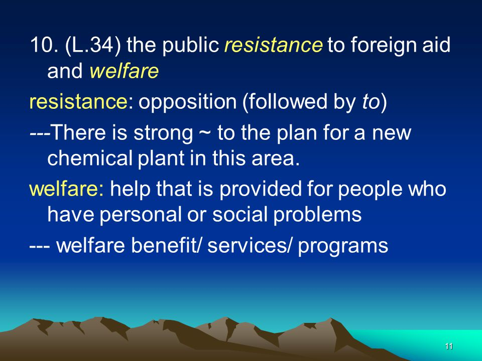 10. (L.34) the public resistance to foreign aid and welfare