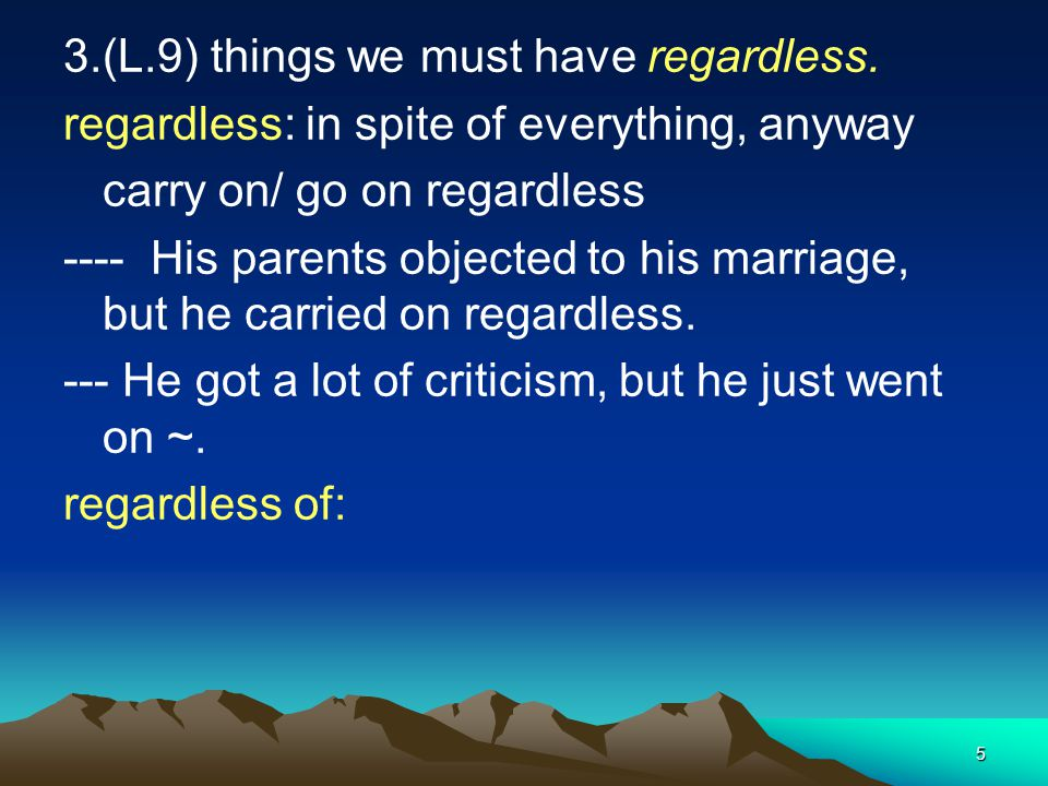 3.(L.9) things we must have regardless.