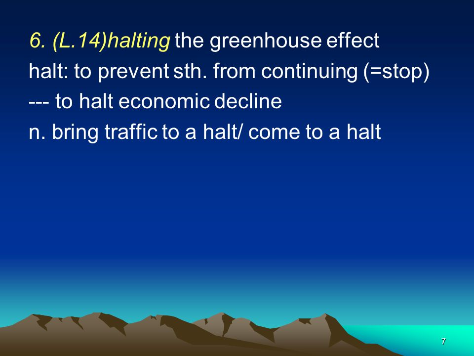 6. (L.14)halting the greenhouse effect