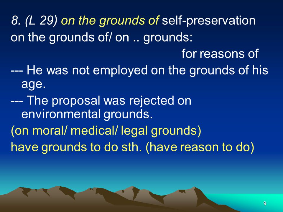 8. (L 29) on the grounds of self-preservation