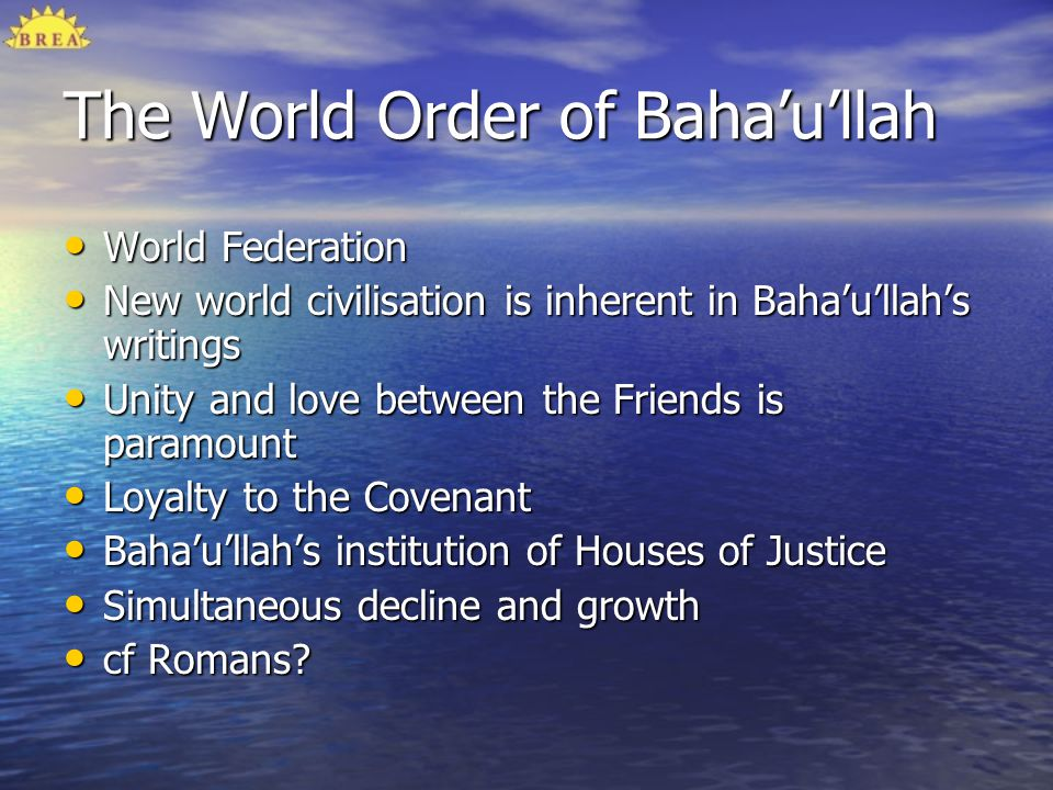 The World Order of Baha'u'llah