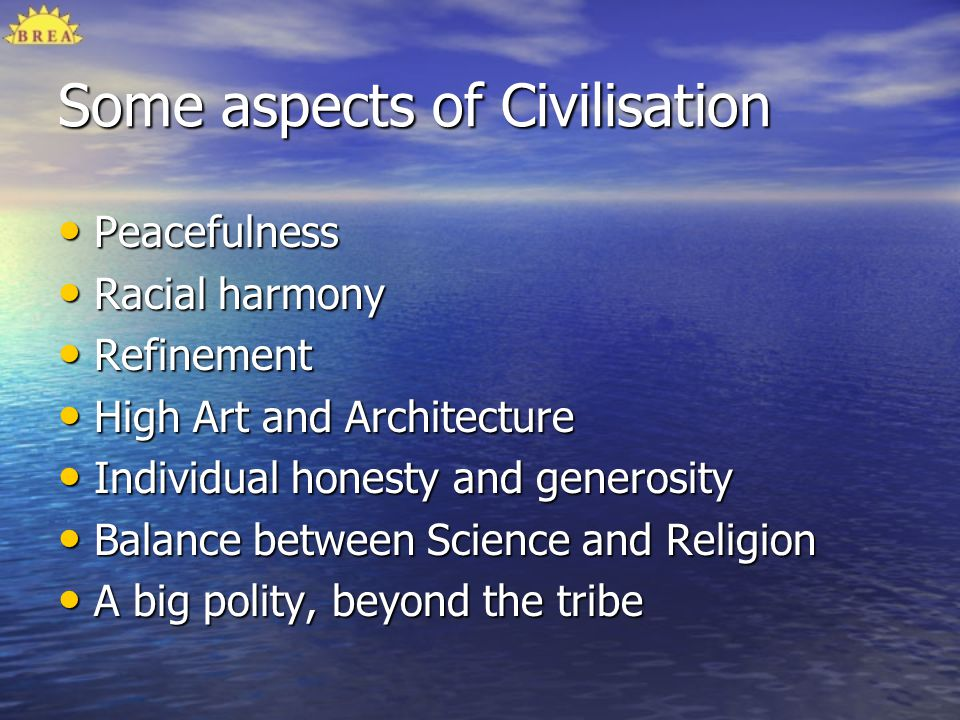 Some aspects of Civilisation