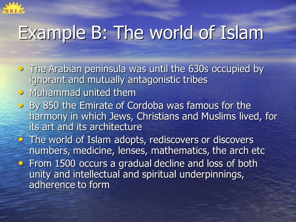 Example B: The world of Islam