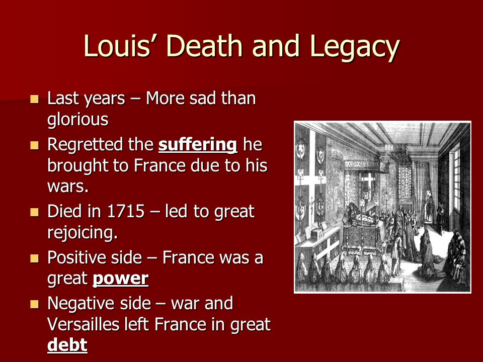 Louis' Death and Legacy