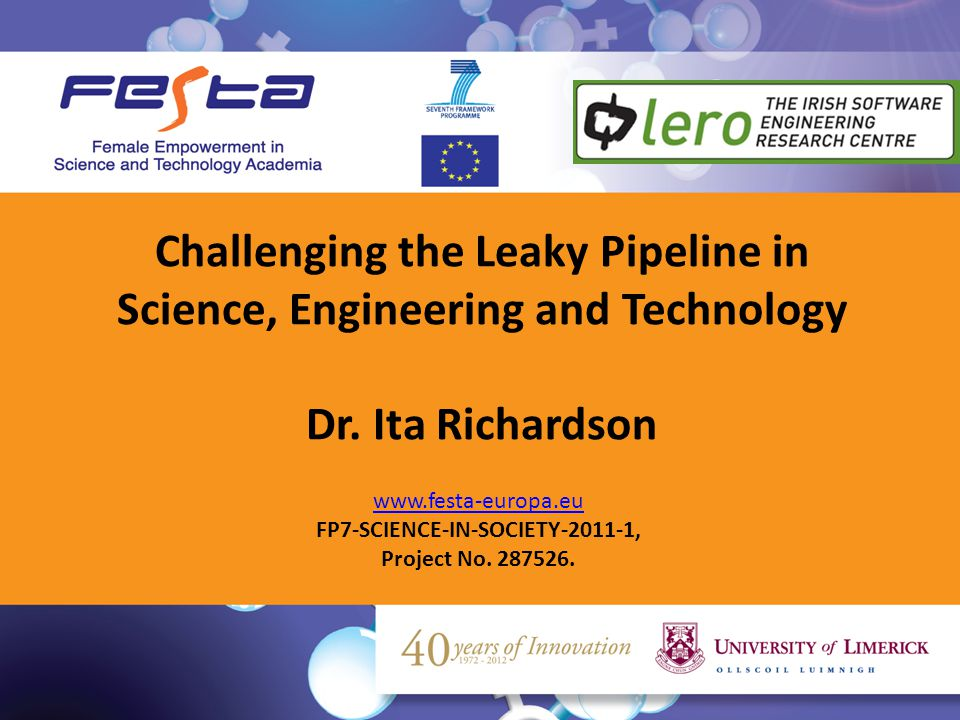 Challenging the Leaky Pipeline in Science, Engineering and Technology