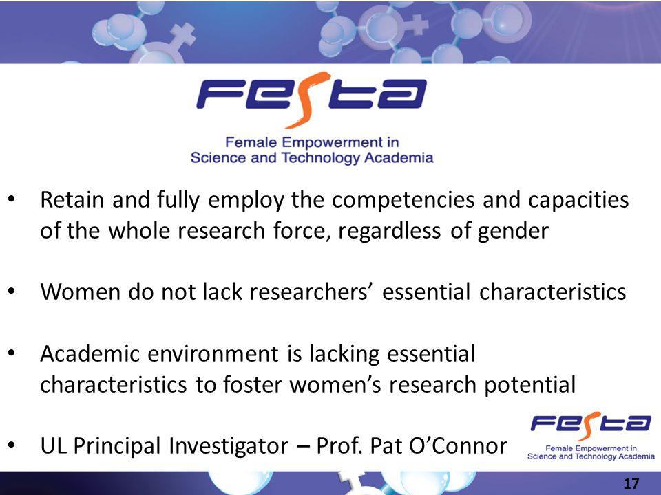 Retain and fully employ the competencies and capacities of the whole research force, regardless of gender