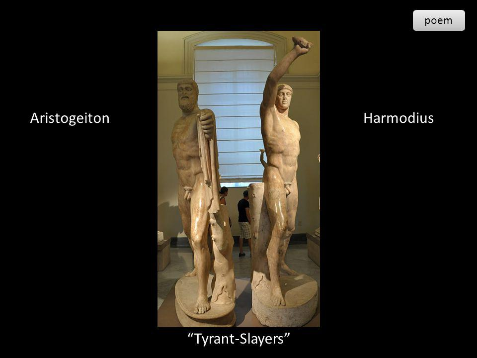 Aristogeiton Harmodius Tyrant-Slayers poem 1-13-99