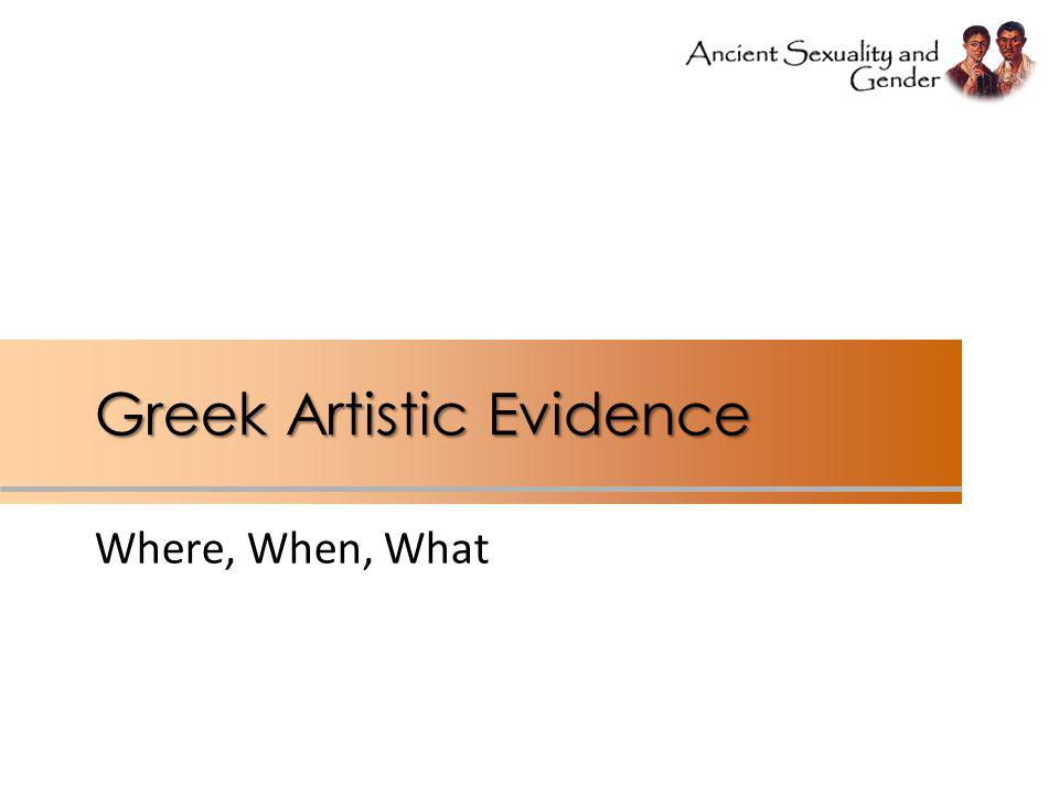 Greek Artistic Evidence