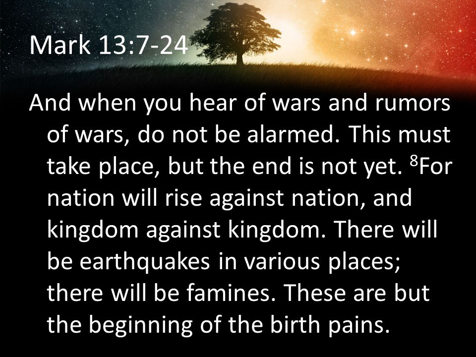 Mark 13:7-24