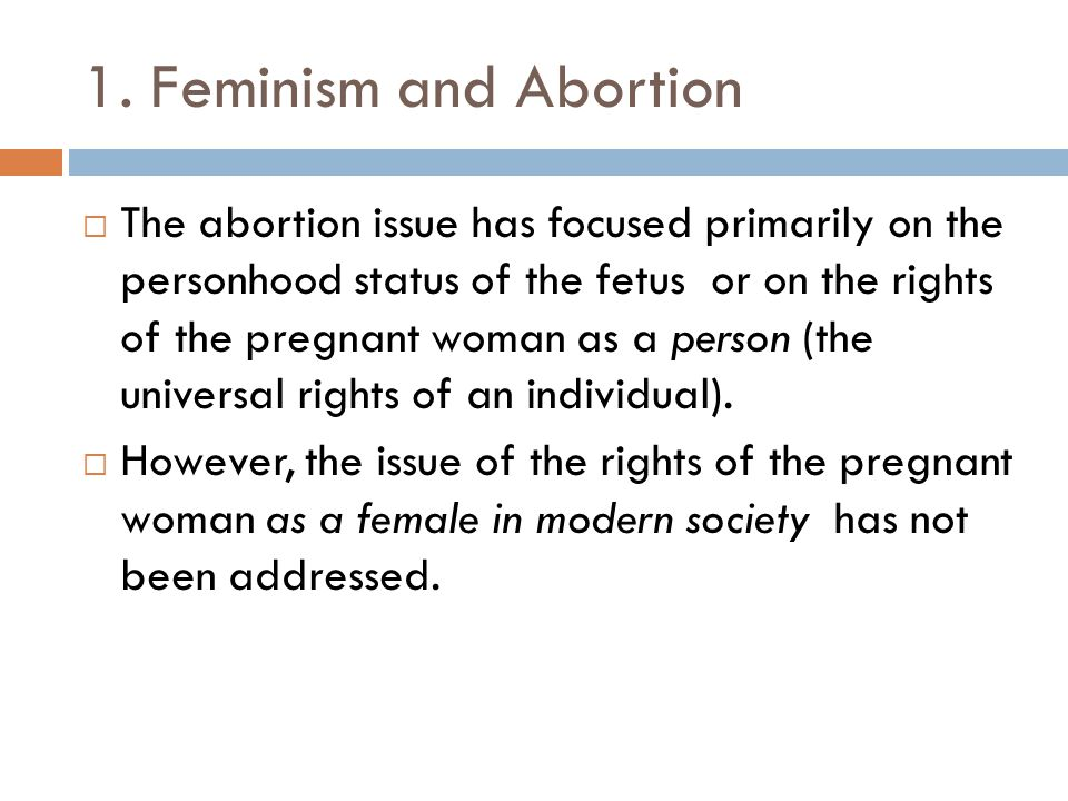 1. Feminism and Abortion