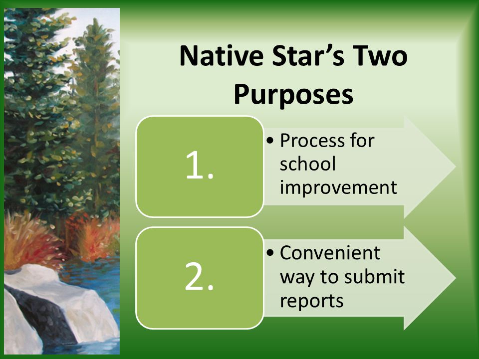 Native Star's Two Purposes